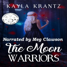The Moon Warriors Kayla Krantz Audiobook Cover